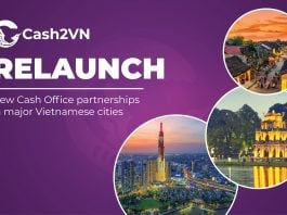 Cash2VN Relaunch - new Cash Office partnerships in major Vietnamese cities