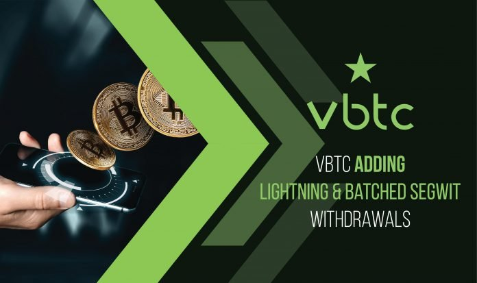 VBTC adding Lightning & Batched SegWit withdrawals