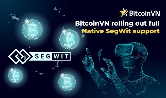 BitcoinVN rolling out full Native SegWit support