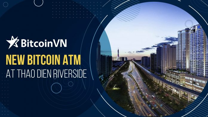 New Bitcoin ATM at Thao Dien riverside!