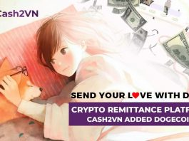 Send your love with Doge - Crypto Remittance Platform Cash2VN added Dogecoin