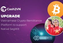 Cash2VN switches to Native SegWit format for Bitcoin remittances